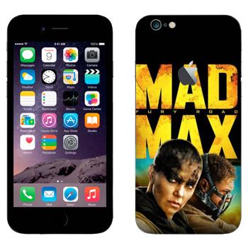 Виниловая наклейка «Безумный Макс: Дорога ярости» на телефон Apple iPhone 6 Plus/6S Plus