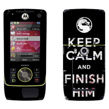 Виниловая наклейка «Keep calm and Finish him Mortal Kombat» на телефон Motorola Z8 Rizr
