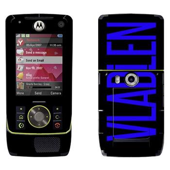 Виниловая наклейка «Vladlen» на телефон Motorola Z8 Rizr