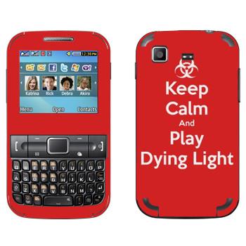Виниловая наклейка «Keep calm and Play Dying Light» на телефон Samsung C3222 Duos