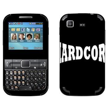 Виниловая наклейка «Hardcore» на телефон Samsung C3222 Duos