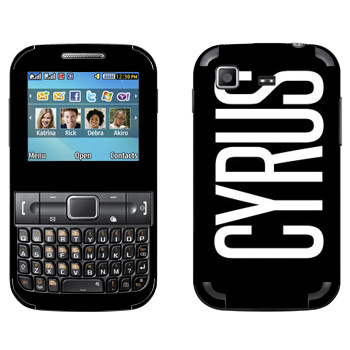 Виниловая наклейка «Cyrus» на телефон Samsung C3222 Duos