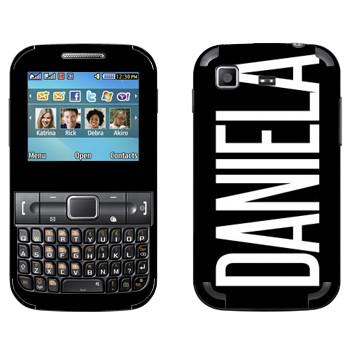 Виниловая наклейка «Daniela» на телефон Samsung C3222 Duos