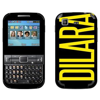 Виниловая наклейка «Dilara» на телефон Samsung C3222 Duos