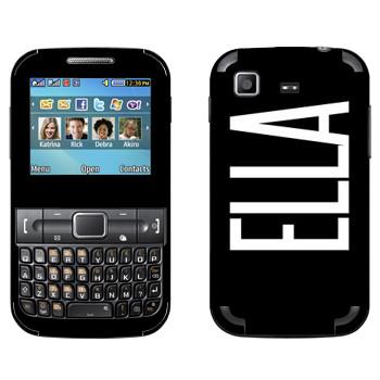Виниловая наклейка «Ella» на телефон Samsung C3222 Duos