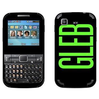 Виниловая наклейка «Gleb» на телефон Samsung C3222 Duos