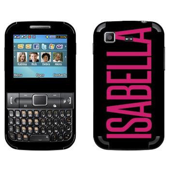 Виниловая наклейка «Isabella» на телефон Samsung C3222 Duos