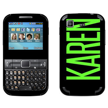 Виниловая наклейка «Karen» на телефон Samsung C3222 Duos