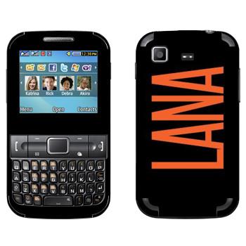 Виниловая наклейка «Lana» на телефон Samsung C3222 Duos