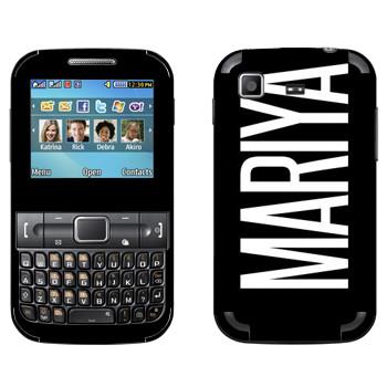 Виниловая наклейка «Mariya» на телефон Samsung C3222 Duos