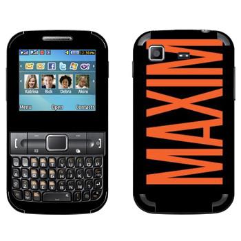 Виниловая наклейка «Maxim» на телефон Samsung C3222 Duos