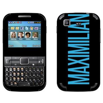 Виниловая наклейка «Maximilian» на телефон Samsung C3222 Duos