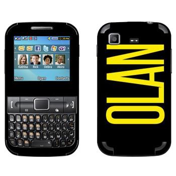 Виниловая наклейка «Olan» на телефон Samsung C3222 Duos