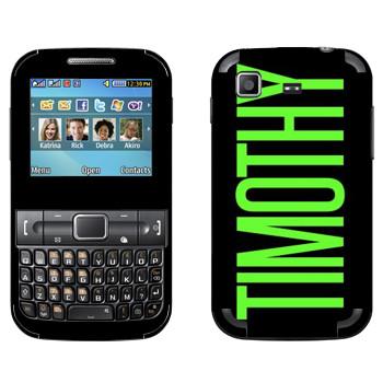 Виниловая наклейка «Timothy» на телефон Samsung C3222 Duos