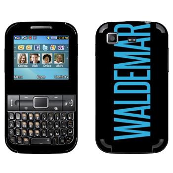 Виниловая наклейка «Waldemar» на телефон Samsung C3222 Duos