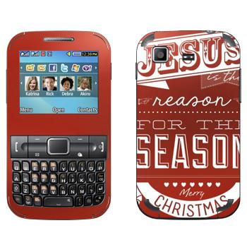 Виниловая наклейка «Jesus is the reason for the season» на телефон Samsung C3222 Duos