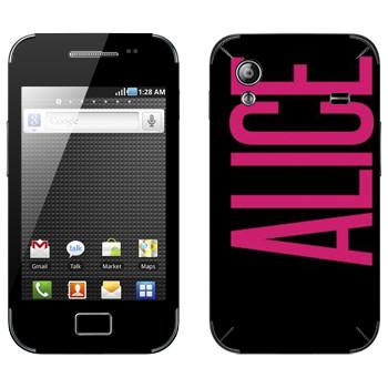 Виниловая наклейка «Alice» на телефон Samsung Galaxy Ace