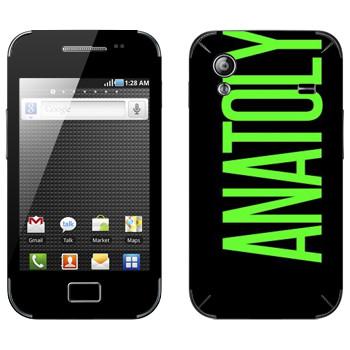 Виниловая наклейка «Anatoly» на телефон Samsung Galaxy Ace