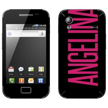 Виниловая наклейка «Angelina» на телефон Samsung Galaxy Ace