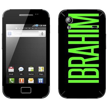 Виниловая наклейка «Ibrahim» на телефон Samsung Galaxy Ace