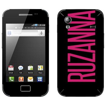 Виниловая наклейка «Ruzanna» на телефон Samsung Galaxy Ace
