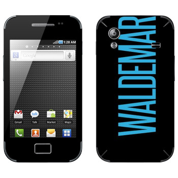 Виниловая наклейка «Waldemar» на телефон Samsung Galaxy Ace